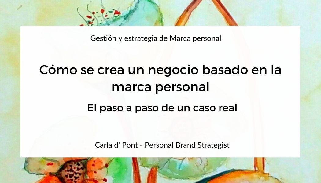 el paso a paso de la creación de un negocio de marca personal